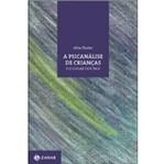 Ficha técnica e caractérísticas do produto Psicanalise de Criancas e o Lugar dos Pais, a - Zahar