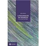 Ficha técnica e caractérísticas do produto Psicanalise de Crianças e o Lugar dos Pais, a