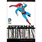 Superman Cronicas - Vol 3 - Panini