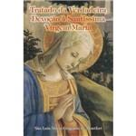 Ficha técnica e caractérísticas do produto Tratado da Verdadeira Devocao a Santissima Virgem Maria