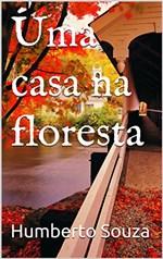 Ficha técnica e caractérísticas do produto Uma Casa na Floresta