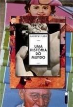 Ficha técnica e caractérísticas do produto Uma História do Mundo - Andrew Marr