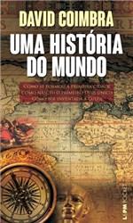 Ficha técnica e caractérísticas do produto Uma História do Mundo - L&pm Editores