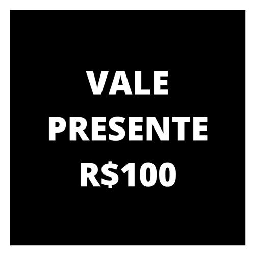Ficha técnica e caractérísticas do produto Vale Presente R$100