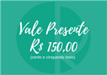 Ficha técnica e caractérísticas do produto Vale Presente - R$ 150,00