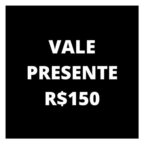 Ficha técnica e caractérísticas do produto Vale Presente R$150