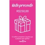 Ficha técnica e caractérísticas do produto Vale Presente R$250,00