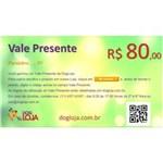 Ficha técnica e caractérísticas do produto Vale Presente R$ 80,00