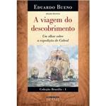 Viagem do Descobrimento, a - Vol 1 - Estacao Brasil