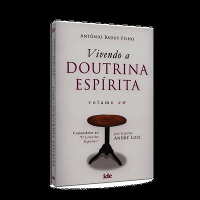 Ficha técnica e caractérísticas do produto Vivendo a Doutrina Espírita - Vol. 1