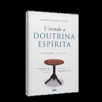 Ficha técnica e caractérísticas do produto Vivendo a Doutrina Espírita - Vol. 4